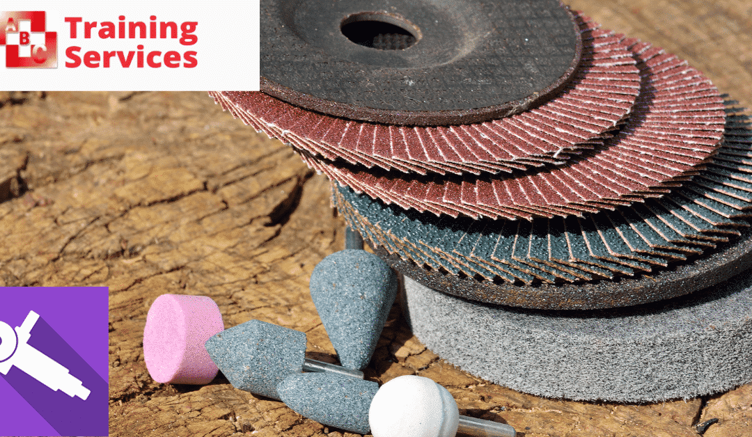 Prevent Injuries At Work With Abrasive Wheels Training