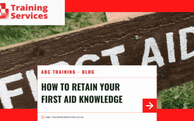 How to retain your First Aid Knowledge
